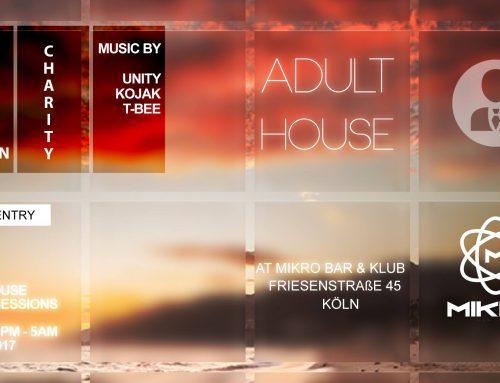 Diesen Samstag – Adult House – Mikro Bar & Klub Köln – Helly Larson Charity