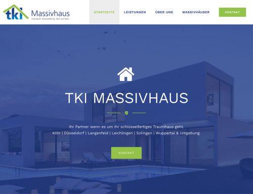 Die neue Homepage der Firma TKI Massivhaus aus Langenfeld ist Online!